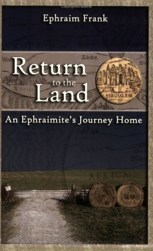 Return to the Land: An Ephraimite's Journey Home